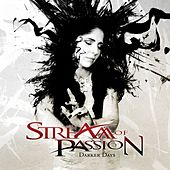 Darker Days von Stream Of Passion