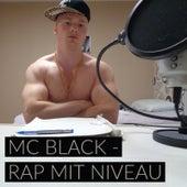 Rap Mit Niveau by Mc Black