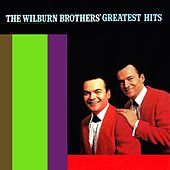 The Wilburn Brothers' Greatest Hits by Wilburn Brothers