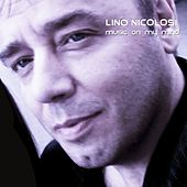 Music on My Mind by Lino Nicolosi, Eumir Deodato, Novecento, Billy Cobham