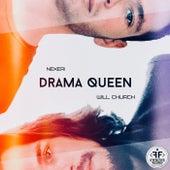 Drama Queen (feat. Will Church) by Nexeri