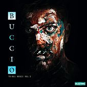 Buccio - Tribal House, Vol. 3 by John Toso