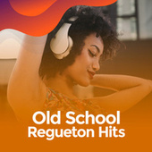 Old school Regueton Hits von Various Artists