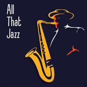 All That Jazz de Various Artists