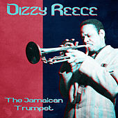The Jamaican Trumpet (Remastered) by Dizzy Reece