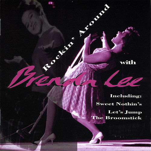 Rockin' Around With Brenda Lee by Brenda Lee