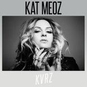 KVRZ von Kat Meoz