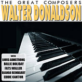 The Great Songwriters - Walter Donaldson by Various Artists