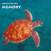 Memory by Monica Max West