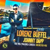 Johnny Däpp (Ich will Mallorca zurück) (Orchester Mix) von Lorenz Büffel