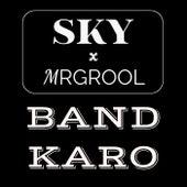 BAND KARO by Sky