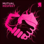 Mutual Respekt by Various Artists
