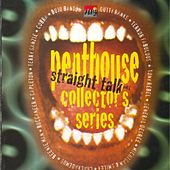 Penthouse Collector's Series  Straight Talk Vol. 1 de Various Artists