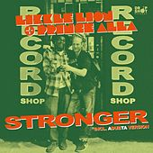 Stronger by Likkle Lion