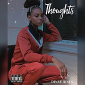 Thoughts by Dinae'