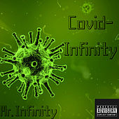 Covid Infinity von Mr. Infinity