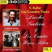 Chile Las Grandes Voces - Lucho Gatica y Los Cuatro Hnos. Silva by Various Artists