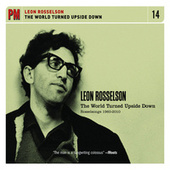 The World Turned Upside Down: Rosselsongs 1960-2010 by Leon Rosselson
