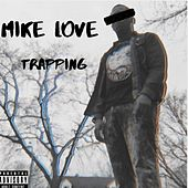 Trapping by Mike Love