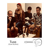 Tusa (Acoustic Cover) by Primos Lejanos