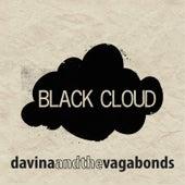 Black Cloud von Davina and The Vagabonds