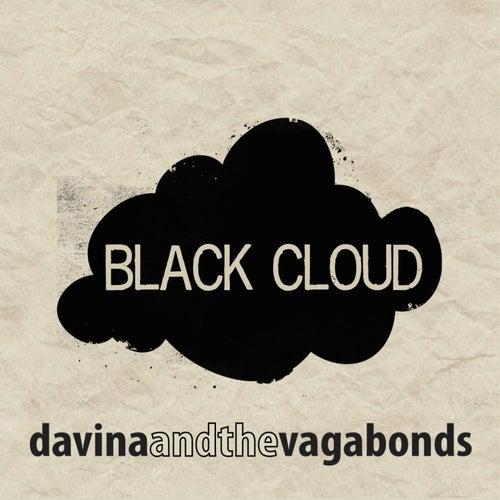Black Cloud by Davina and The Vagabonds