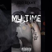 My Time by JoJo Slxme