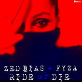 Ride Or Die de Zed Bias