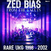 From the Vaults: Rare UKG 1998 - 2002 by Zed Bias