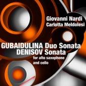 Gubaidulina: Duo Sonata / Denisov: Sonata (For Alto Saxophone and Cello) by Giovanni Nardi