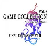 Game Collection, Vol. 2 (Final Fantasy Part II) by R Master
