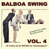 Balboa Swing, Vol. 4 (DJ Wuthe am Grammophon) by Various Artists