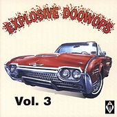 Explosive Doowops, Vol. 3 de Various Artists