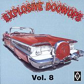 Explosive Doowops, Vol. 8 von Various Artists