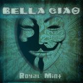 Bella Ciao (Remix EP) de Royal Mint