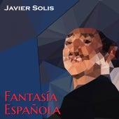 Fantasia Española de Javier Solis