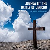 Joshua Fit the Battle of Jericho de Golden Gate Quartet