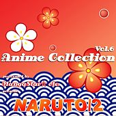 Anime Collection, Vol.6 (Naruto 2) by Various Artists