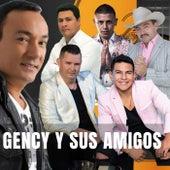 Gency y Sus Amigos von Various Artists