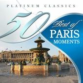 50 Best of Paris Moments (Platinum Classics) by Various Artists