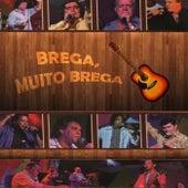 Brega, Muito Brega (Ao Vivo) by Vários Artistas