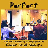 Perfect di Golden Scroll Soloists