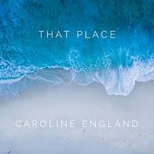 That Place de Caroline England