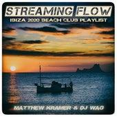 Streaming Flow - Ibiza 2020 Beach Club Playlist de Matthew Kramer