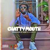 Chatty Mouth by Jah Cure