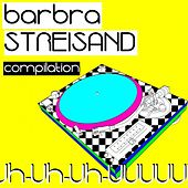 Barbra Streisand Compilation by Various Artists