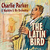 The Latin Bird de Charlie Parker