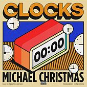 Clocks by Michael Christmas