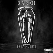 Es la muerte (Remasterizado) de Bar Xii