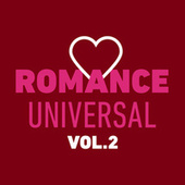 Romance Universal Vol. 2 von Various Artists